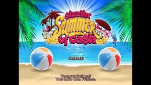 Sizzlin' Summer of Cash